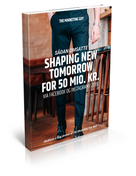 Sådan omsatte SHAPING NEW TOMORROW for 50 mio. kr.